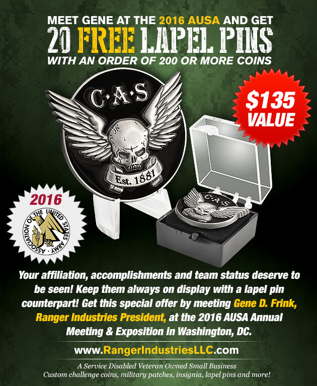 Meet Gene in-person at AUSA and ask about 20 FREE LAPEL PINS of your custom design when you make an order of 200 or more coins.