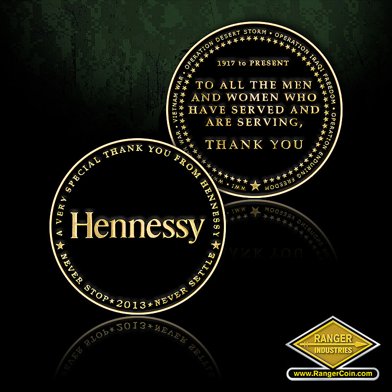 Hennessy 2013 Thank You Coin - Hennessy, a very special thank you from Hennessy, never stop, 2013, never settle, WWI, WWI, Korean War, Vietnam War, Operation Desert Storm, Operation Iraqi Freedom, Operation Enduring Freedom, 1917 to present, to all the men and women who have served and are serving, thank you