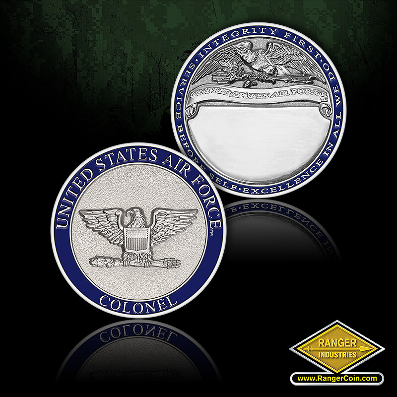 AIR FORCE COLONEL ENGRAV COIN - United States Air Force, Colonel, Integrity first, Service before self, Excellence in all we do, United States Air Force, engravable