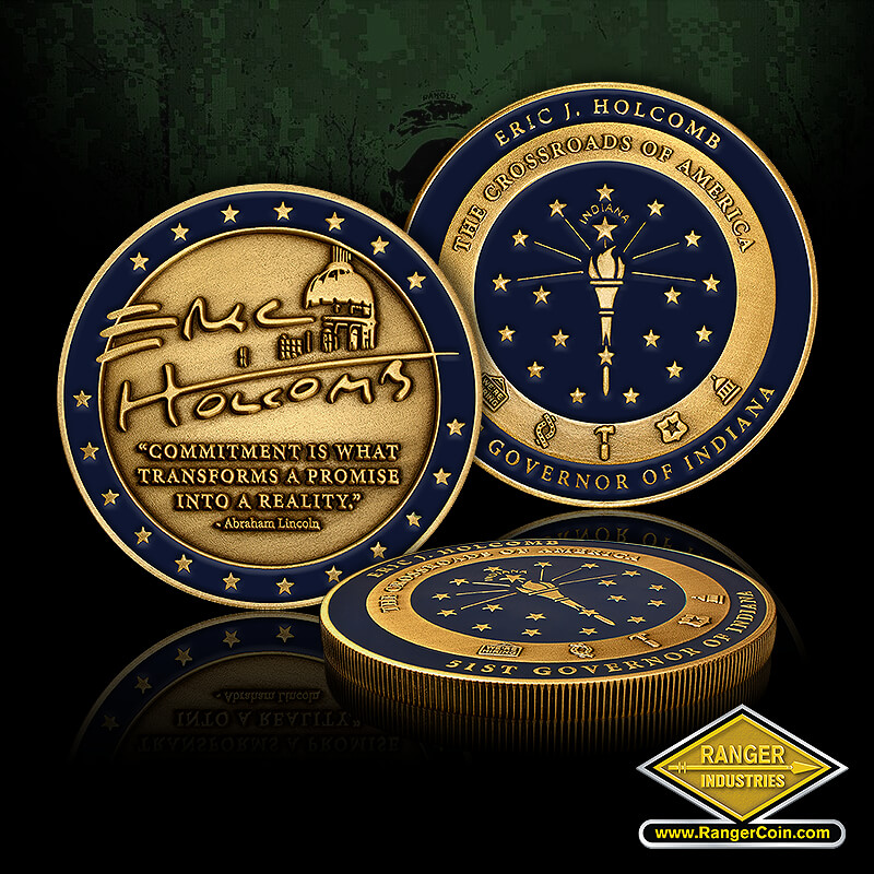 Indiana State Governor Coins - Eric J Holcom The Crossroads of America Indiana 51st Governor of Indiana, ENC Holcombs Commitment is what transforms a promise into a reality, Abraham Lincoln