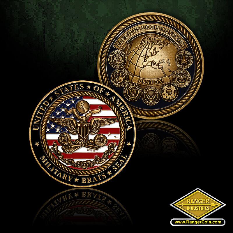 Military Brat Seal Coins - BRATS, Brat on, Pluribus Locis Nostrum